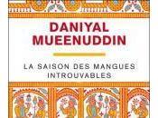 saison mangues introuvables, Daniyal Mueenuddin