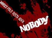 """Marco Polo/Ruste Juxx """"Nobody"""""""