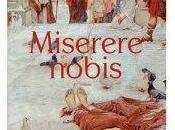 Miserere Nobis vérité parole