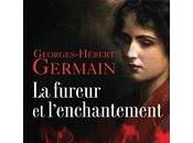 fureur l'enchantement, Georges-Hébert GERMAIN