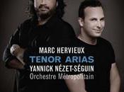 airs ténor Marc Hervieux chez Atma classique…et avec Yannick Nézet-Séguin