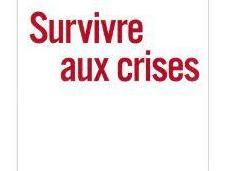 Survivre crises, Jacques Attali
