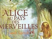 Alice pays merveilles Lewis CARROLL