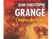 L'empire loups Jean-Christophe Grange