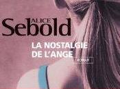 nostalgie l'ange, Alice Sebold