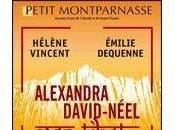 Hélène Vincent Alexandra David-Néel, Tibet Petit Montparnasse,