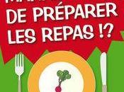 Marre préparer repas