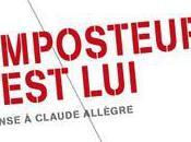 L'imposteur, c'est Réponse Claude Allègre...