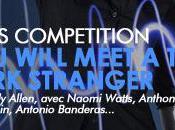 [Cannes 2010] Critique avant-première Will Meet Tall Dark Stranger (par Jango)
