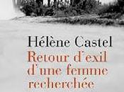 Retour d'exil d'une femme recherchée d'Hélène Castel