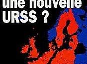 """L'Union européenne, nouvelle URSS Vladimir Boukovsky"