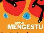 Belles Choses porte ciel Dinaw Mengestu