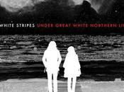 White Stripes-Under Great Northern Lights-2007