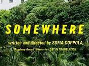 Somewhere trailer nouveau Sofia Coppola