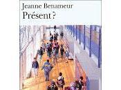 Présent Jeanne Benameur
