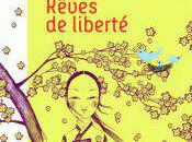 Rêves liberté