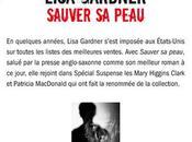 """Sauver peau"" Lisa Gardner"