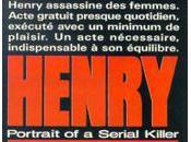 HENRY PORTRAIT D'UN SERIAL KILLER John Naughton