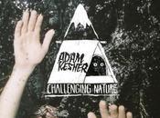 Adam Kesher sort (enfin) deuxieme album