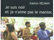 suis noir n'aime manioc Gaston Kelman