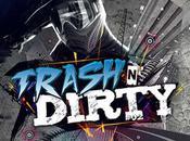 TRASH DIRTY