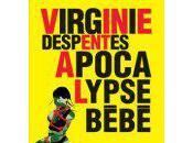 Apocalypse bébé Virginie Despentes