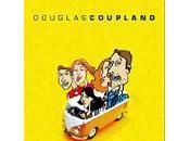Toutes familles sont psychotiques Douglas Coupland