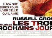 Russell Crowe Olivia Wilde dans film Trois prochains jours bande annonce
