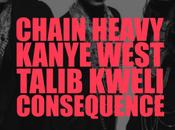Kanye West Talib Kweli Consequence Chain Heavy
