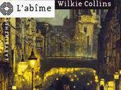 L'abîme, Charles Dickens Wilkie Collins