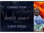 Dolls Cant, nouveaux titres