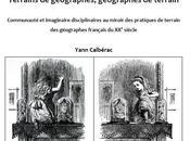 """Soutenance thèse """"Terrains géographes, géographes terrain"""" (Yann Calbérac)"""