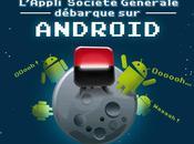 (Infographie) société générale proposera application Android demain