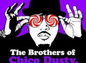 MIXTAPE: Brothers Chico Dusty (Big Black Keys)