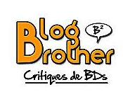 Ouverture Blog Brother