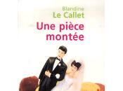 pièce montée Blandine Callet, premier roman, film