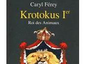 Krotokus 1er, Animaux