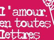 L'amour toutes lettres bonheur Normandie [Rédacteur Invité]