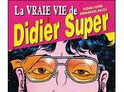 vraie Didier Super