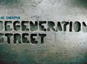 Dears Degeneration Street [2011]