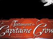 Album Testament Capitaine Crown Tristan Roulot Patrick Hénaff