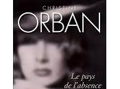pays l'absence, roman Christine Orban