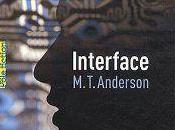 Interface M.T.Anderson