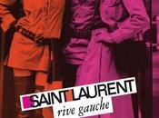 Idée week l'exposition Yves Saint Laurent Rive Gauche