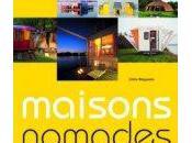 Maisons nomades: souffle bohème Odile Alleguede