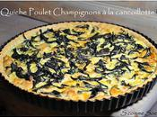 Tarte poulet/champignons cancoillotte