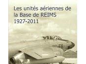 unités aérienne Base REIMS 1927-2011