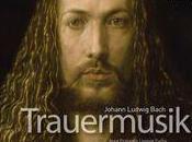 Trauermusik Bach belle ampleur