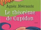 théorème Cupidon Agnès Abécassis