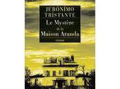 mystère maison Aranda